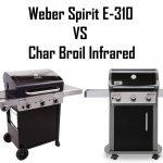 Weber Spirit E-310 vs Char Broil Infrared