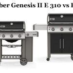 Weber Genesis II E 310 vs E 315