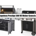 Napoleon Prestige 500 Vs Weber Genesis